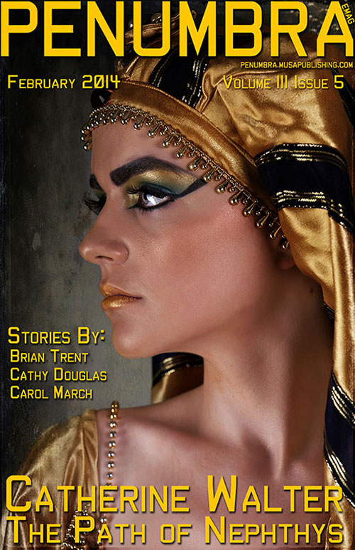 The Path of Nephthys is the Featured Story in Penumbra's Volume III Issue 5